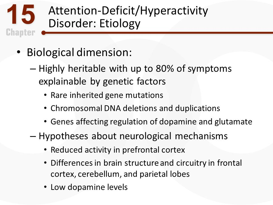 Attention-Deficit/Hyperactivity Disorder: Etiology