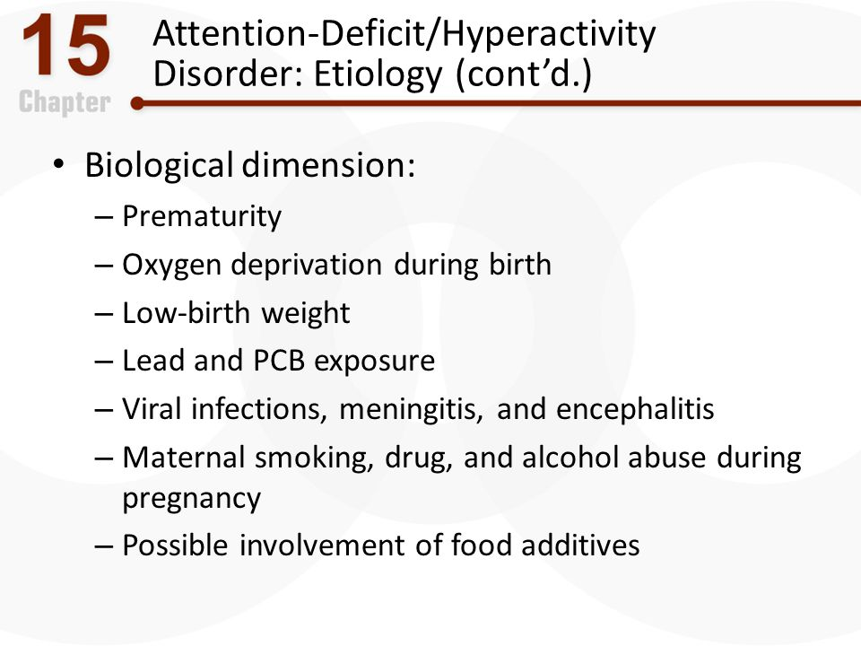 Attention-Deficit/Hyperactivity Disorder: Etiology (cont'd.)