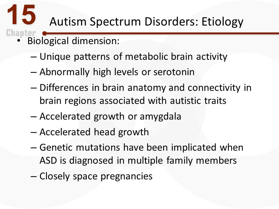 Autism Spectrum Disorders: Etiology