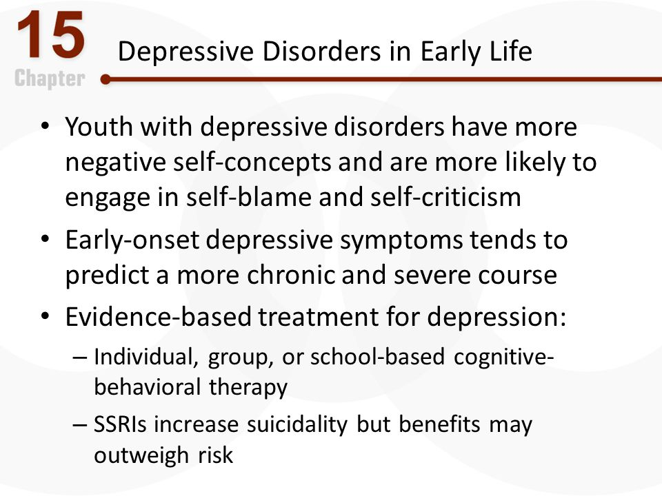 Depressive Disorders in Early Life