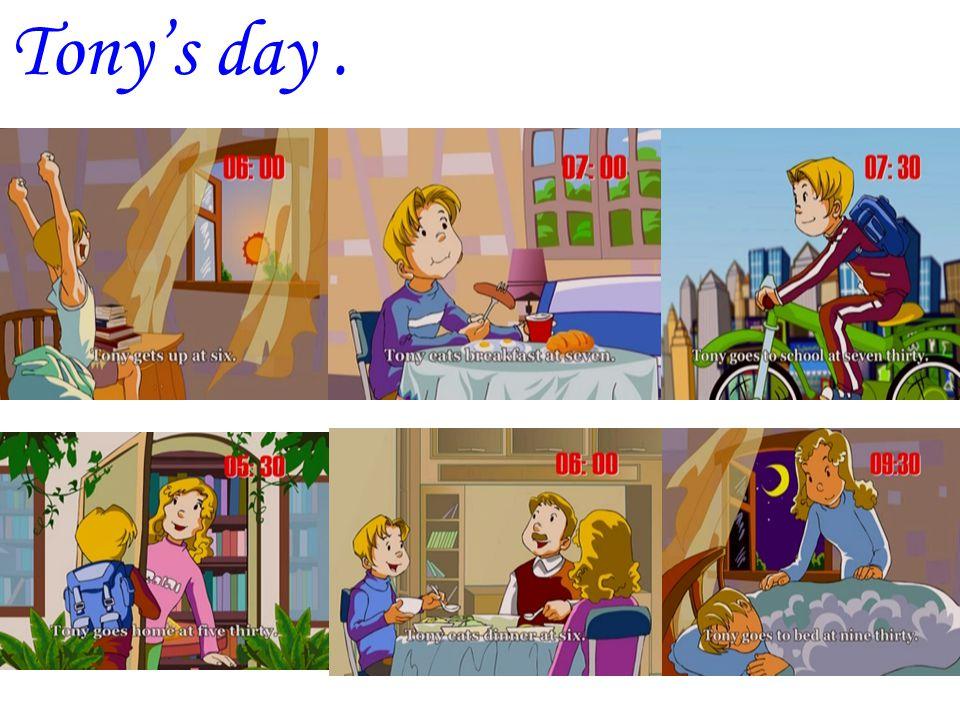 Tony's day .