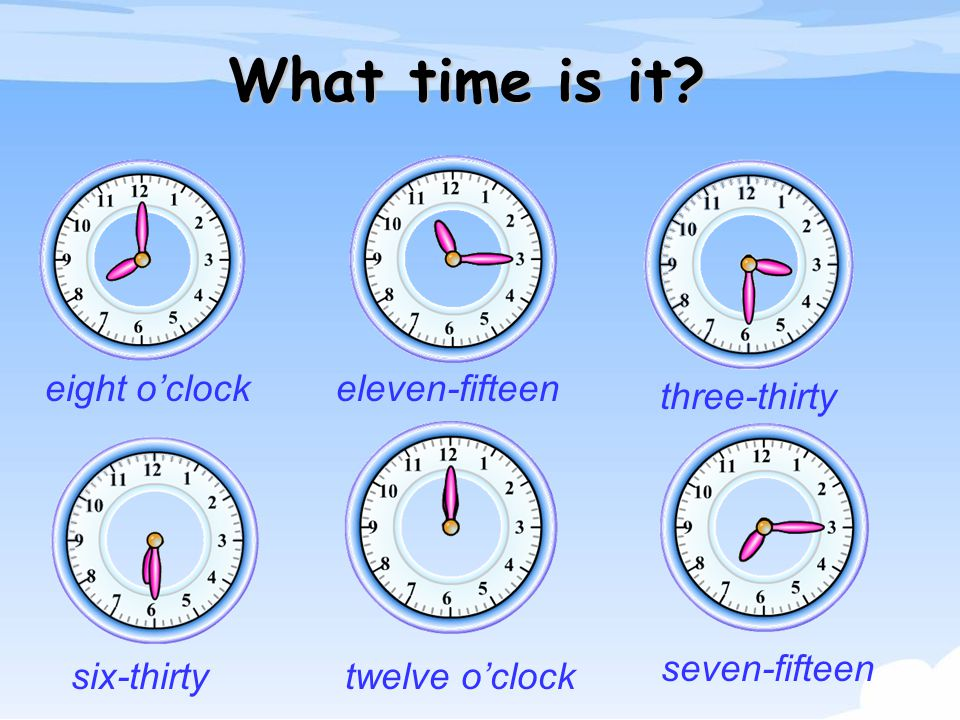 What time is it eight o'clock eleven-fifteen three-thirty