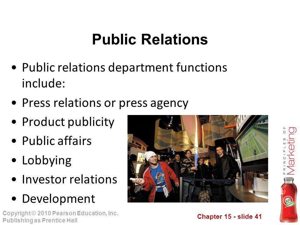 Public Relations Public relations department functions include: