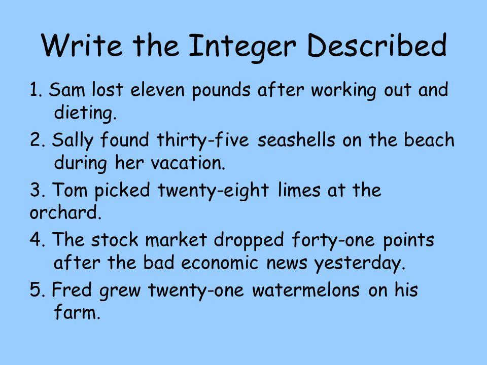 Write the Integer Described