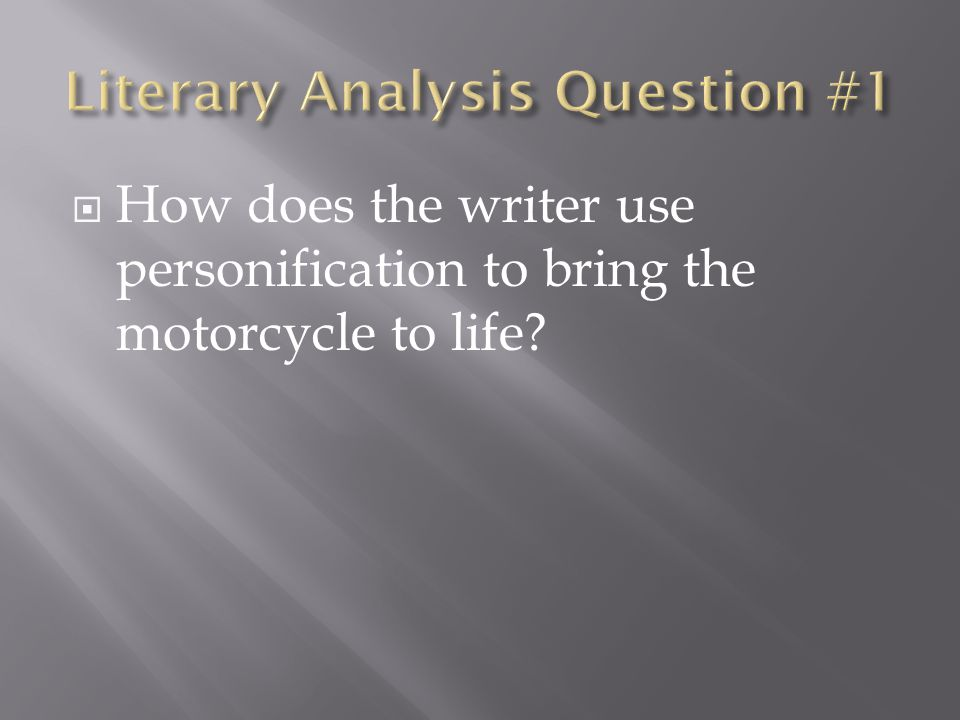Literary Analysis Question #1
