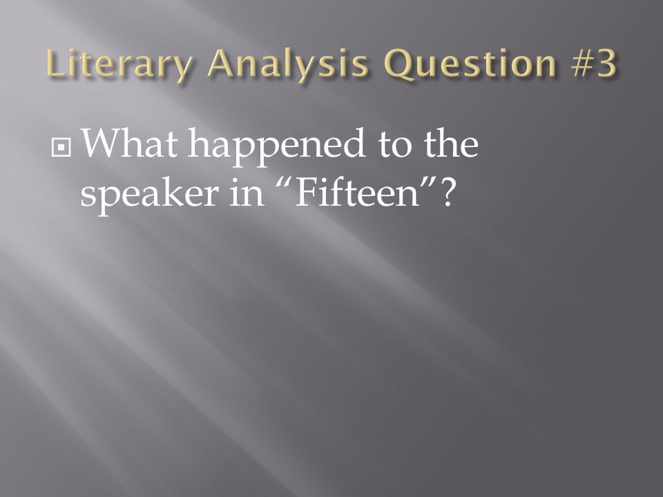 Literary Analysis Question #3