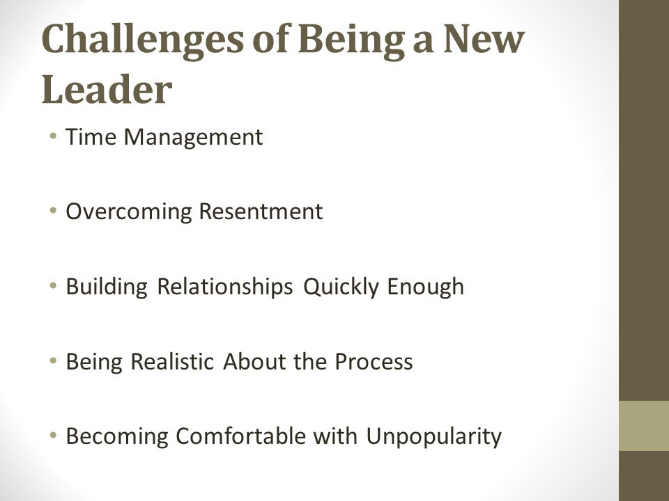 Challenges of Being a New Leader