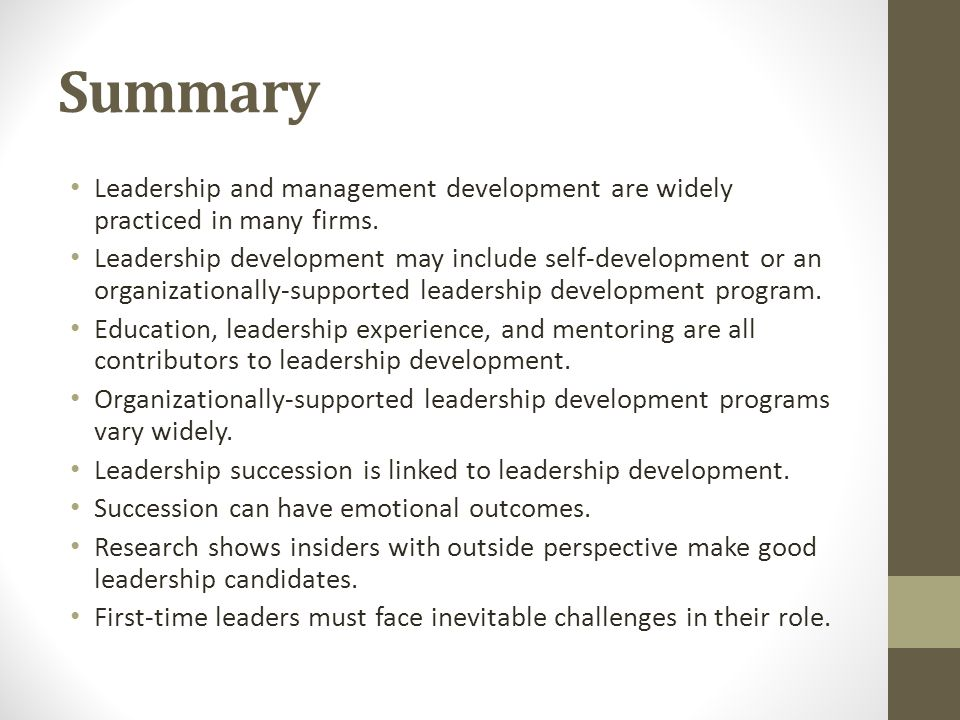 Summary Leadership and management development are widely practiced in many firms.