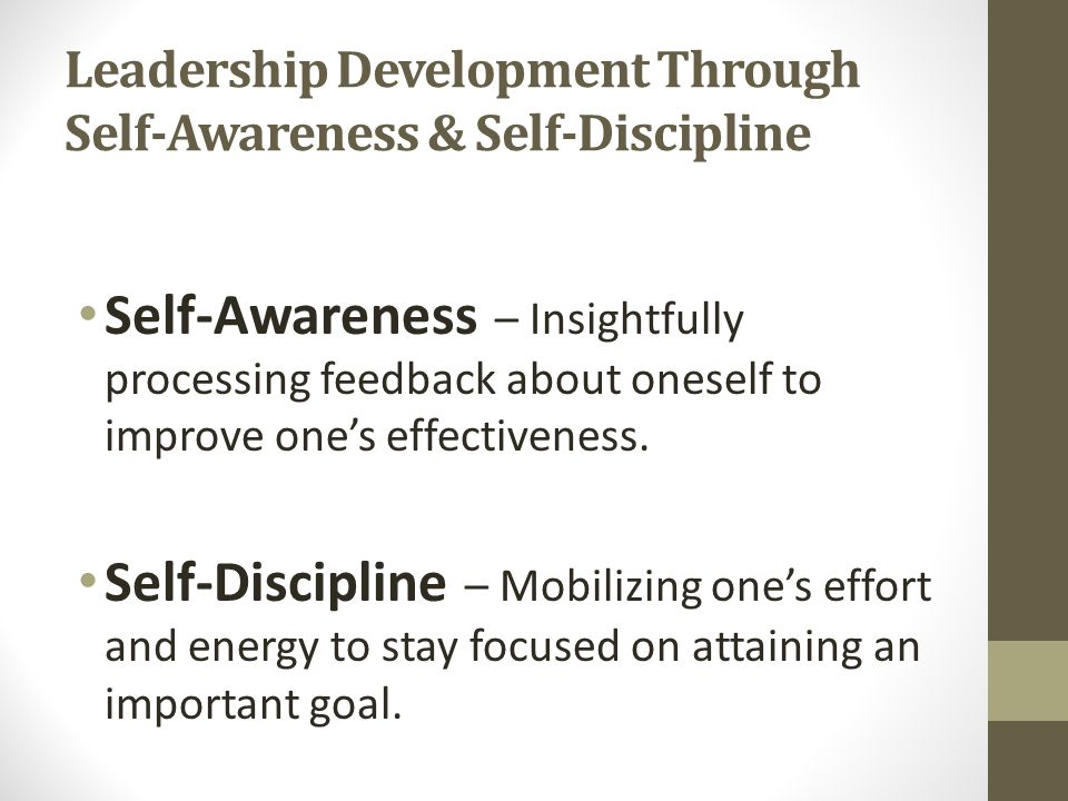 Leadership Development Through Self-Awareness & Self-Discipline