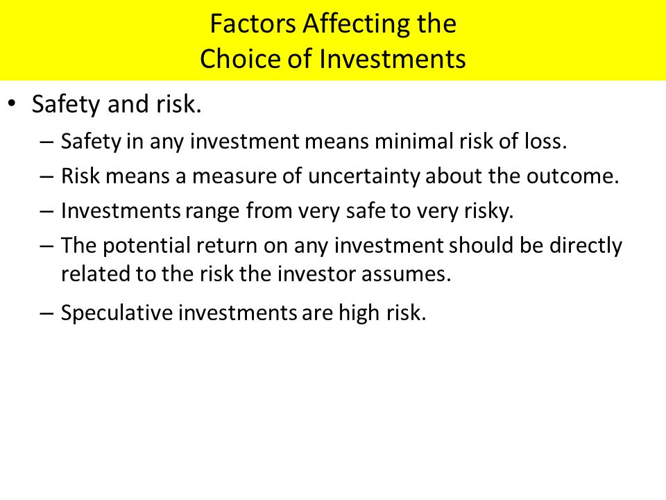 Factors Affecting the Choice of Investments