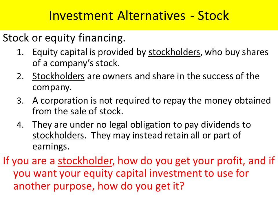 Investment Alternatives - Stock