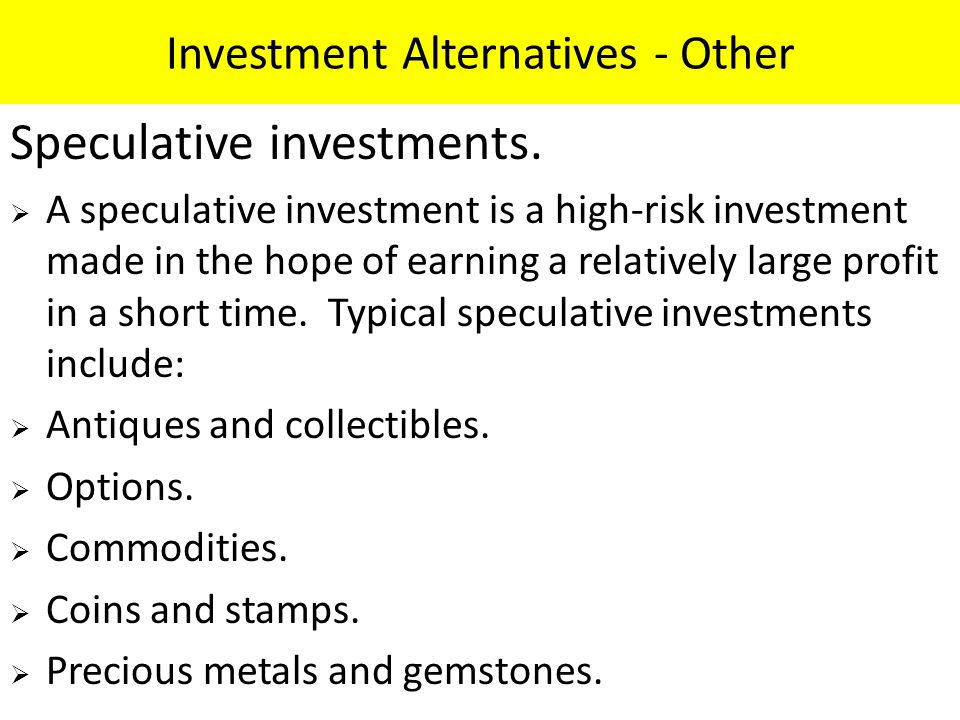 Investment Alternatives - Other