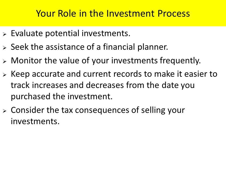 Your Role in the Investment Process