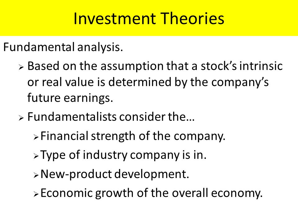 Investment Theories Fundamental analysis.