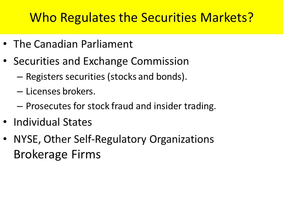Who Regulates the Securities Markets