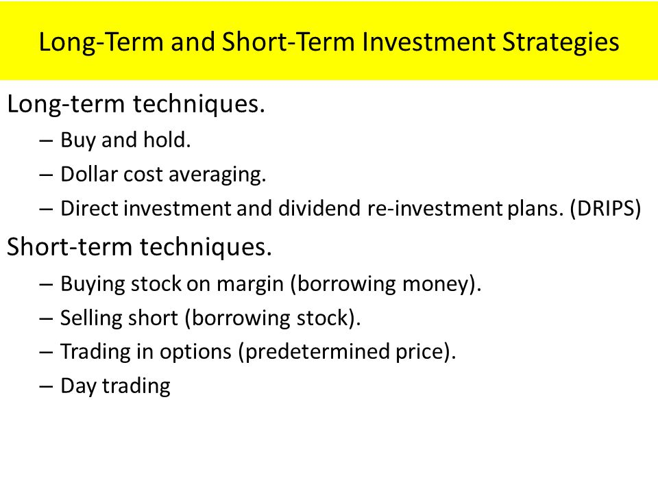 Long-Term and Short-Term Investment Strategies
