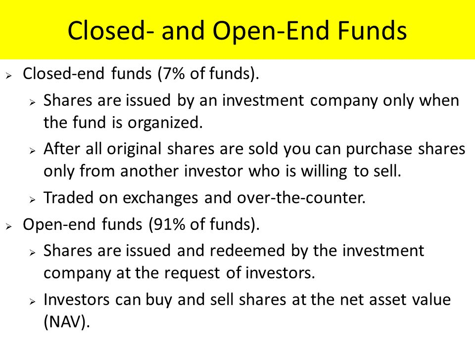 Closed- and Open-End Funds