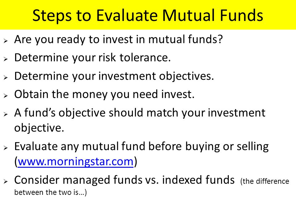 Steps to Evaluate Mutual Funds