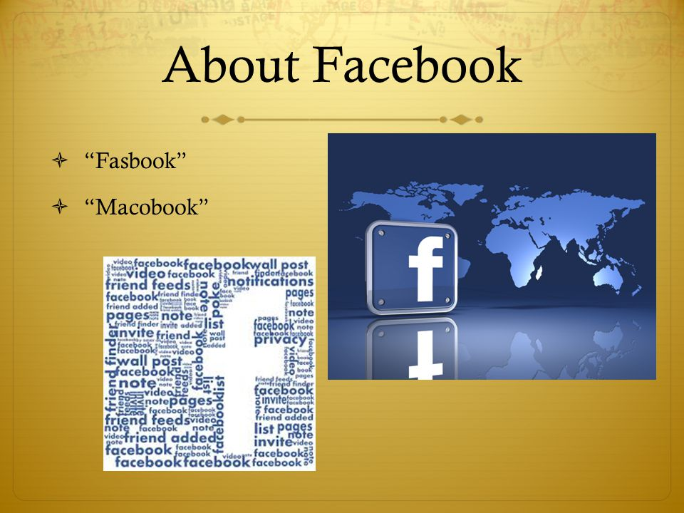 About Facebook Fasbook Macobook