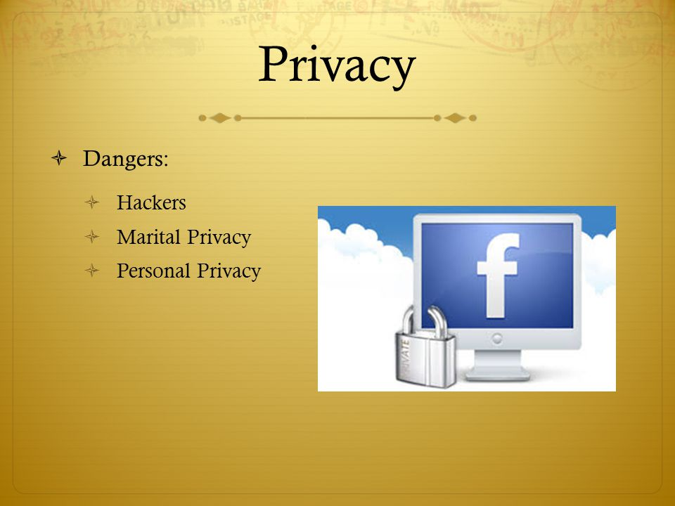 Privacy Dangers: Hackers Marital Privacy Personal Privacy