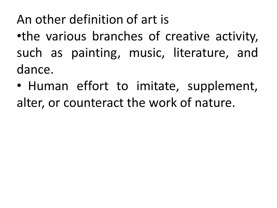 An other definition of art is