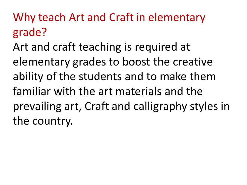 Why teach Art and Craft in elementary grade