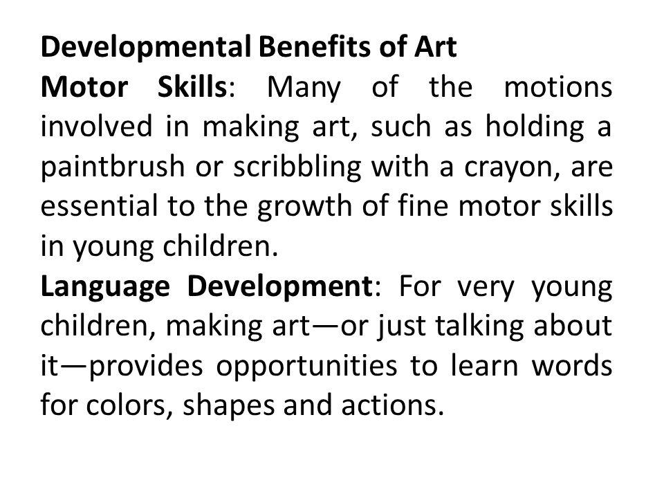 Developmental Benefits of Art