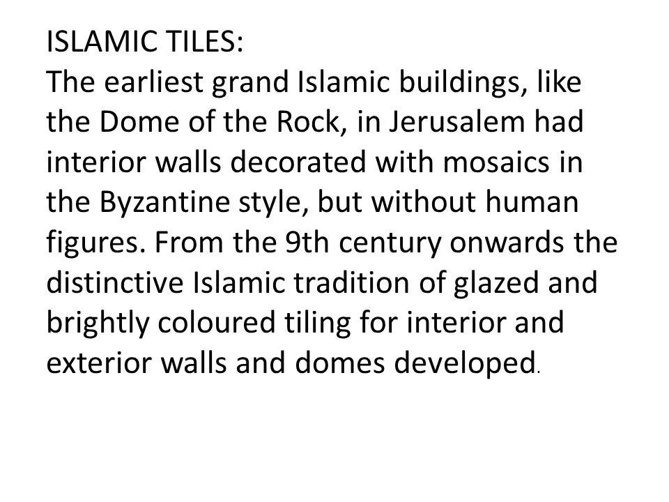 ISLAMIC TILES: