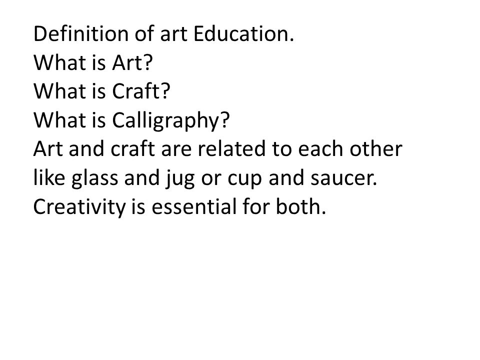 Definition of art Education.