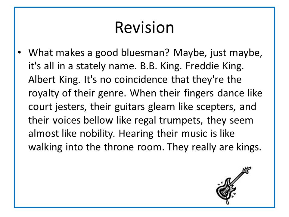 What makes a good bluesman