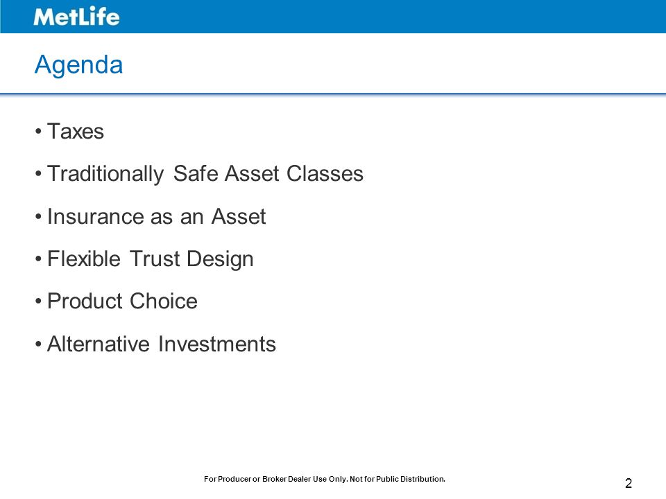 Agenda Taxes Traditionally Safe Asset Classes Insurance as an Asset