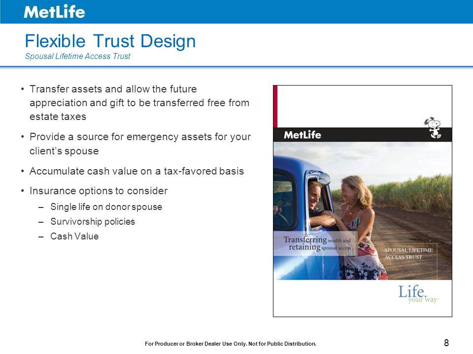 Flexible Trust Design Spousal Lifetime Access Trust