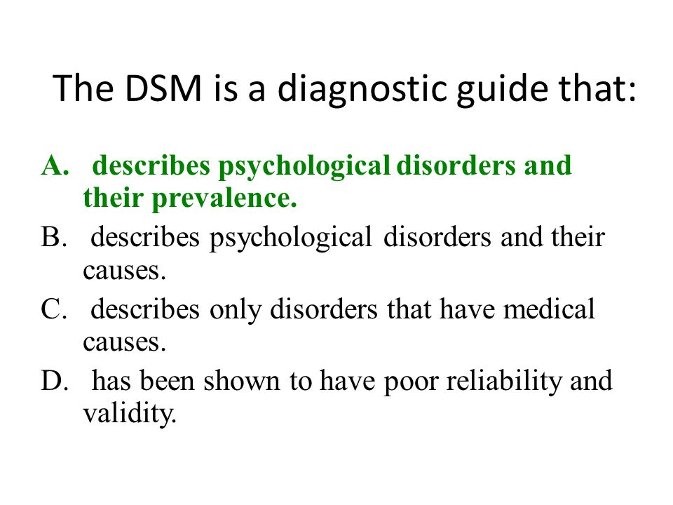 The DSM is a diagnostic guide that: