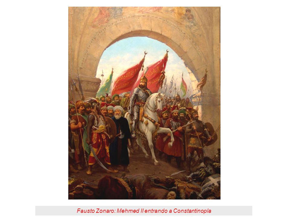 Fausto Zonaro: Mehmed II entrando a Constantinopla
