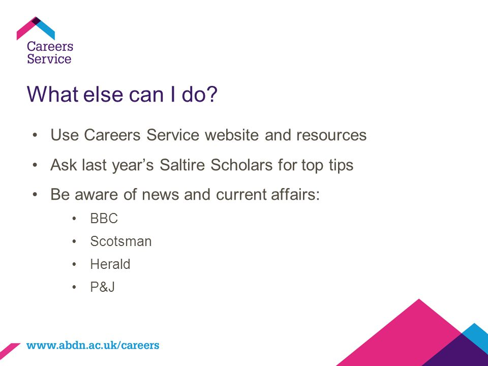 What else can I do Use Careers Service website and resources