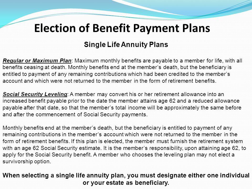 Single Life Annuity Plans