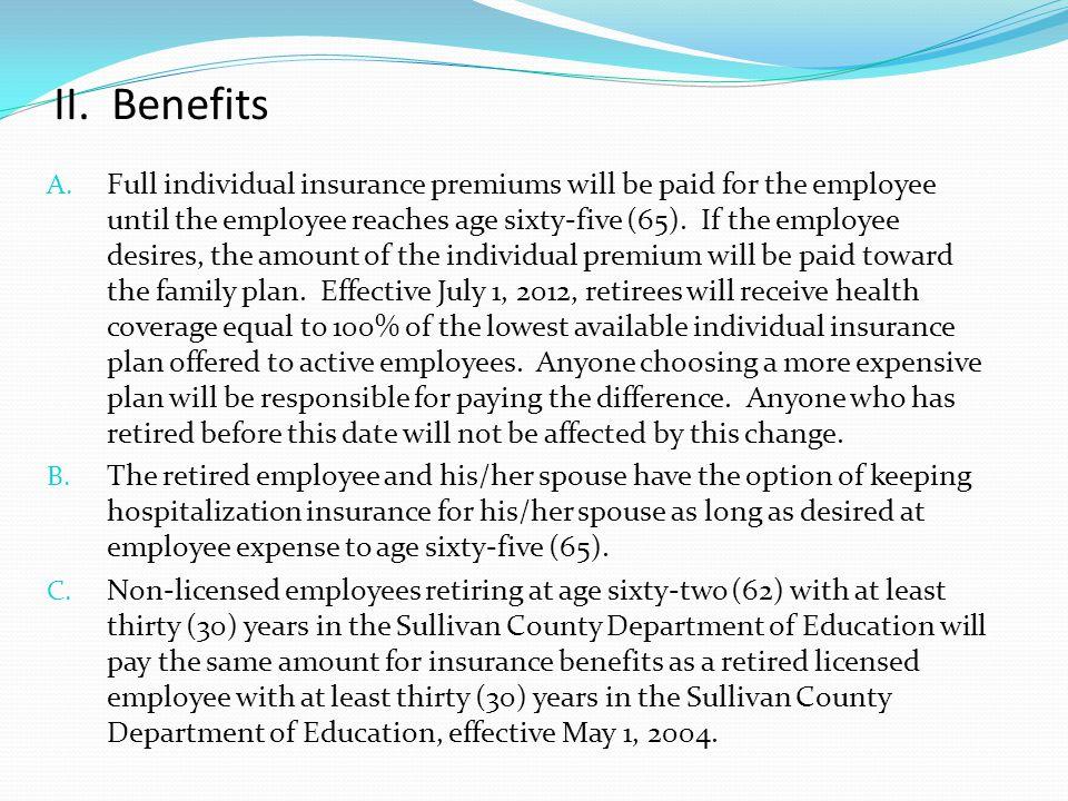 II. Benefits
