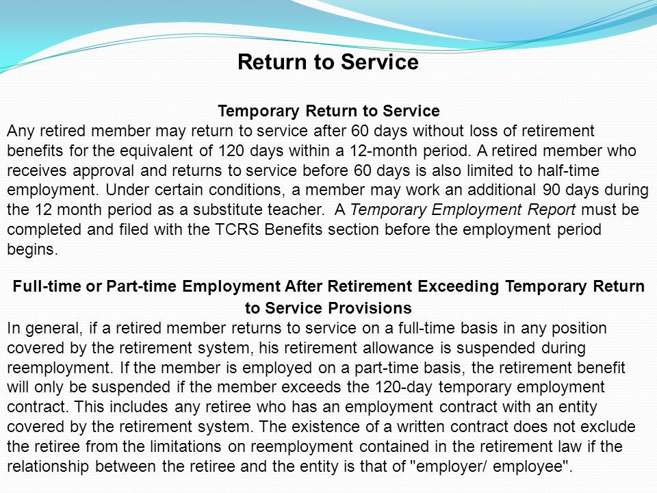 Temporary Return to Service