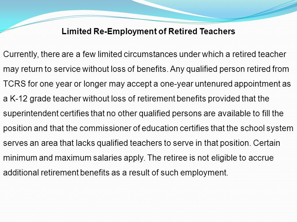 Limited Re-Employment of Retired Teachers