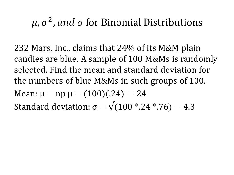 𝜇, 𝜎 2 , 𝑎𝑛𝑑 𝜎 for Binomial Distributions