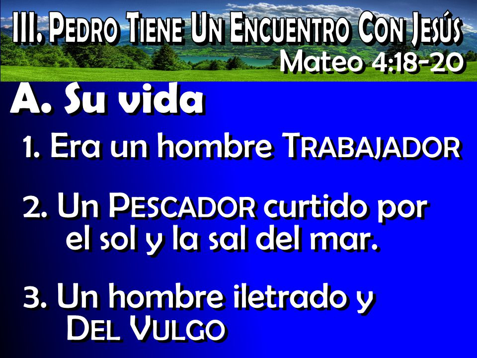 III. Pedro Tiene Un Encuentro Con Jesús