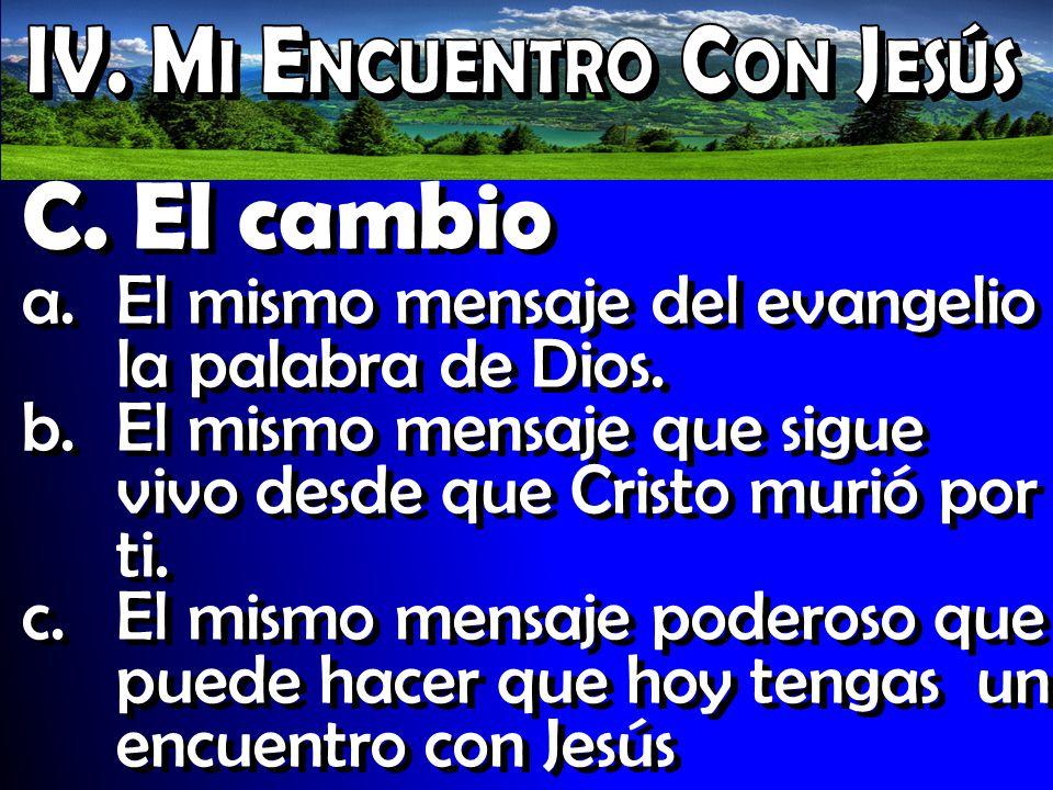 IV. Mi Encuentro Con Jesús