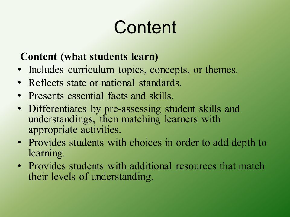 Content Content (what students learn)