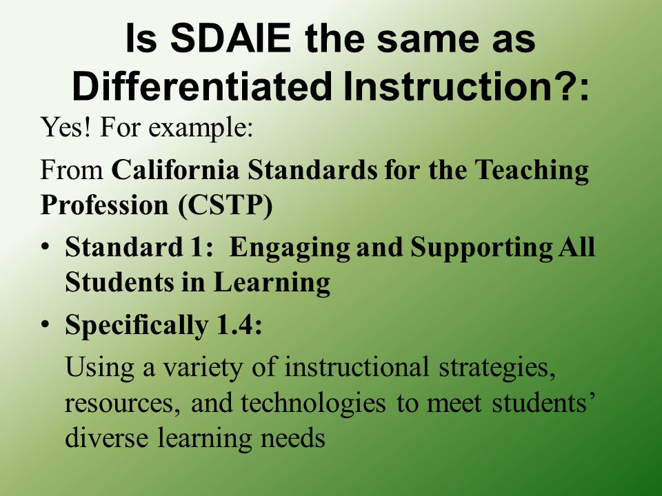 Is SDAIE the same as Differentiated Instruction :