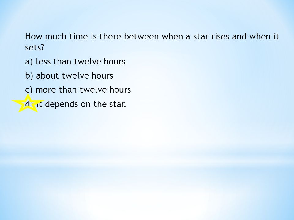 How much time is there between when a star rises and when it sets