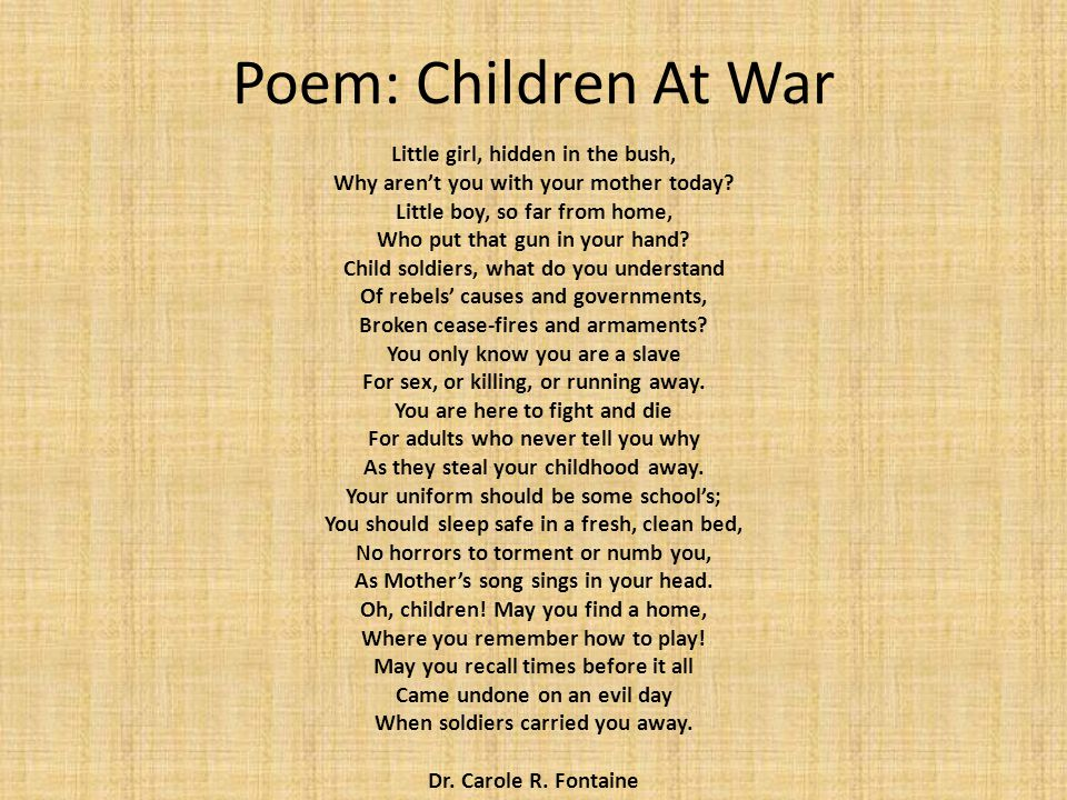 Poem: Children At War Little girl, hidden in the bush,