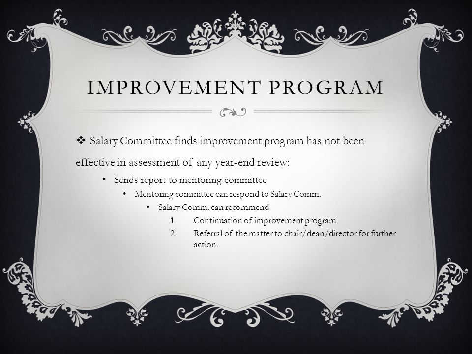 Improvement Program Salary Committee finds improvement program has not been effective in assessment of any year-end review: