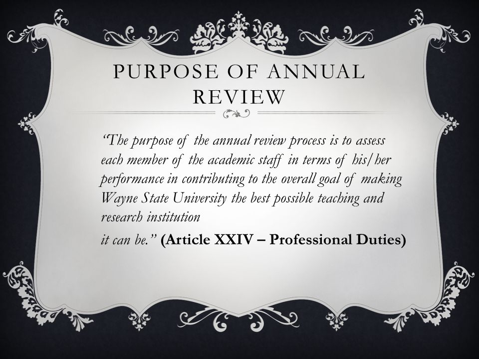 Purpose of Annual Review