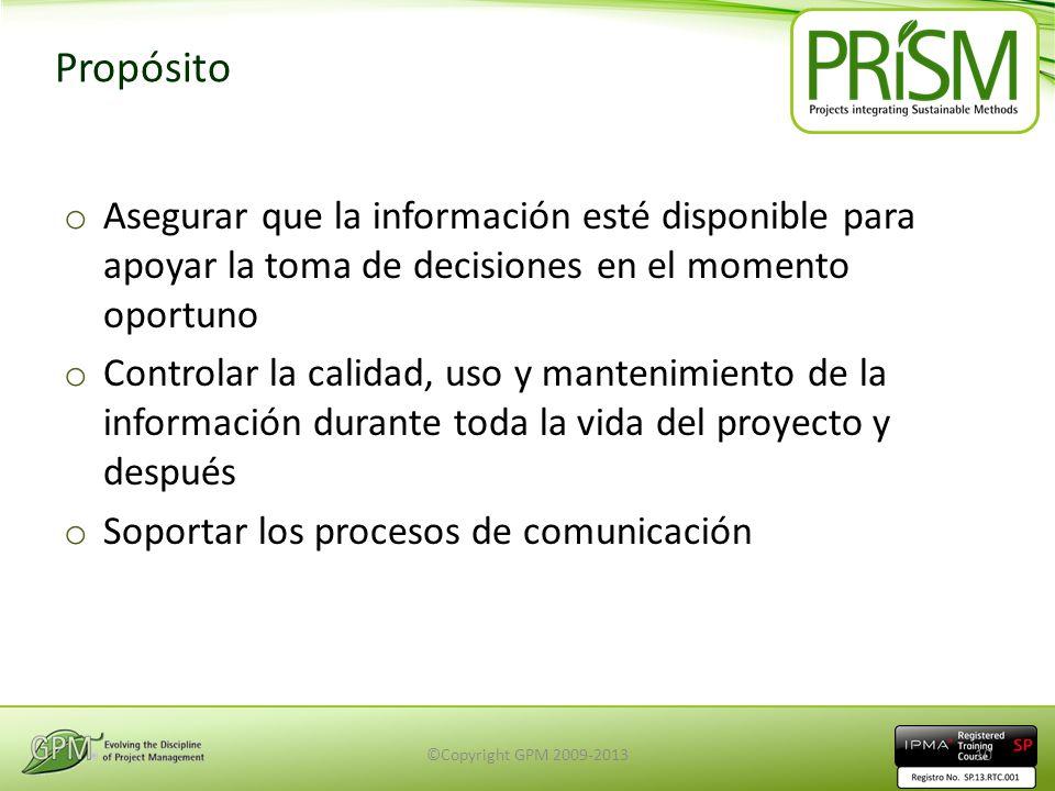 Propósito Asegurar que la información esté disponible para apoyar la toma de decisiones en el momento oportuno.