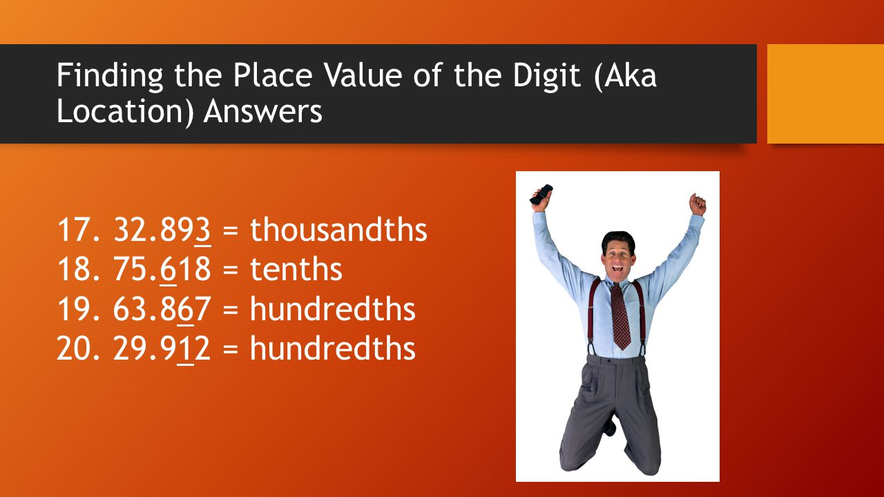 Finding the Place Value of the Digit (Aka Location) Answers